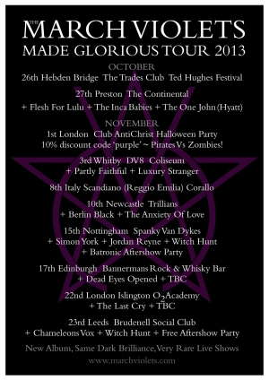 The March Violets - Made Glorious Tour 2013